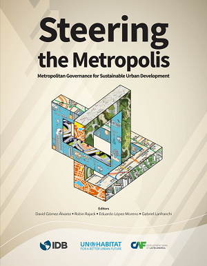 Acceso directo a los números publicados en la revista Steering the Metropolis: Metropolitan Governance for Sustainable Urban Development